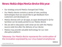 "Im Ernst? Die Takeawaye-Message lautet: ""Our MeeGo device represents the continuation of the innovation expressed by our Linux based smartphones"""