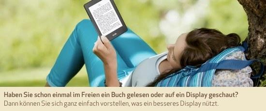 Haben Sie schon einmal im Freien ein Buch gelesen oder auf ein Display geschaut? Dann können Sie sich ganz einfach vorstellen, was ein besseres Display nützt.