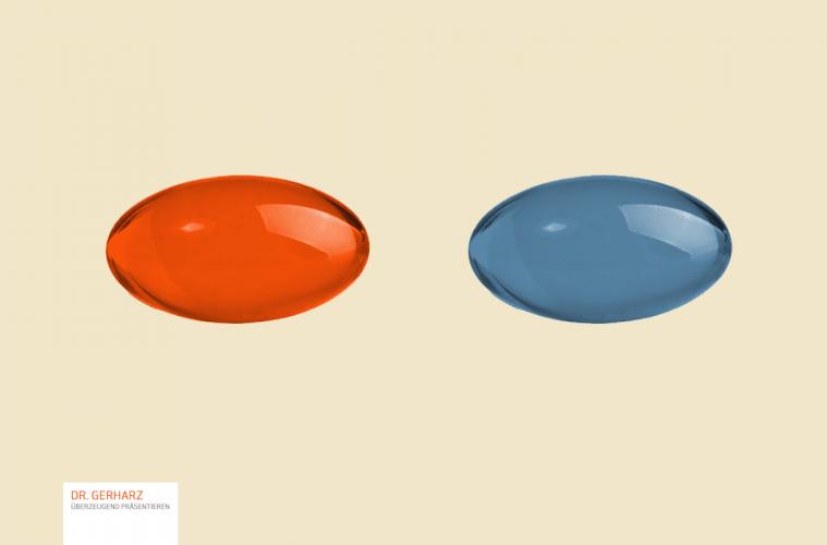 Rote Pille oder blaue Pille?